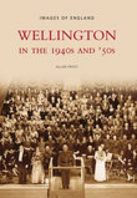 Wellington in the 1940s and 50s (Paperback)