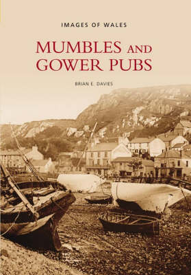 Mumbles and Gower Pubs - Images of Wales (Paperback)