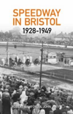 Bristol Speedway in 1928-1949 (Paperback)