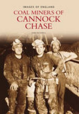 Miners of Cannock Chase (Paperback)