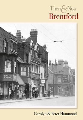 Brentford Then & Now (Paperback)