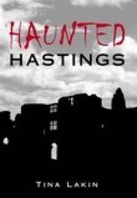 Haunted Hastings (Paperback)