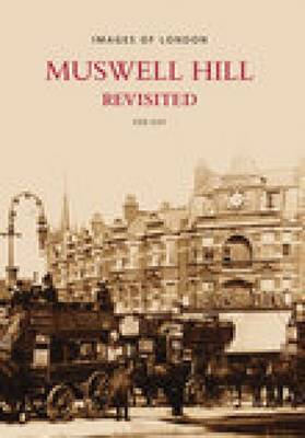 Muswell Hill Revisited (Paperback)