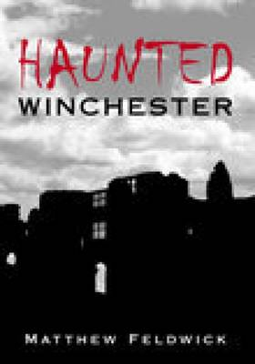 Haunted Winchester (Paperback)