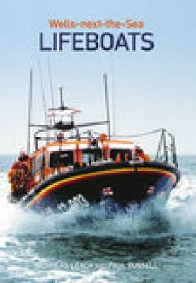 Wells-next-the-Sea Lifeboats (Paperback)