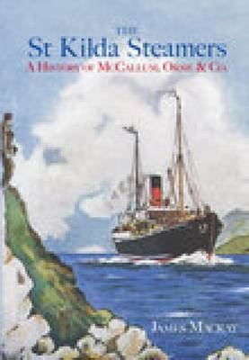 The St Kilda Steamers: A History of McCallum, Orme & Co (Paperback)