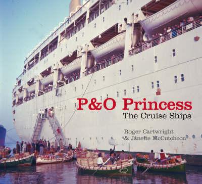 P&O Princess: The Cruise Ships (Paperback)