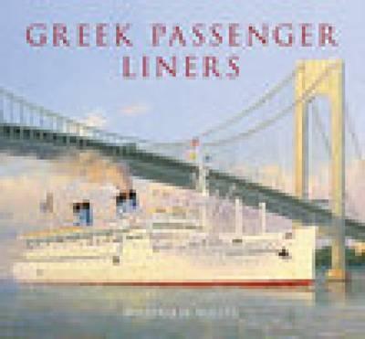 Greek Passenger Liners (Paperback)