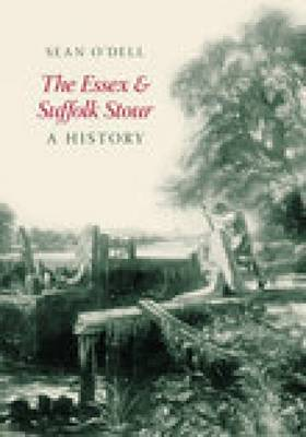 Essex and Suffolk Stour: A History (Paperback)