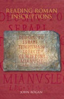 Reading Roman Inscriptions (Paperback)