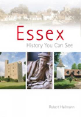 Essex: A History You Can See (Paperback)
