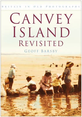 Canvey Island Revisited - Britain in Old Photographs (Paperback)