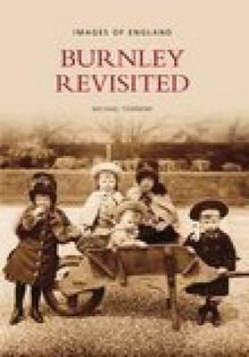 Burnley Revisited (Paperback)