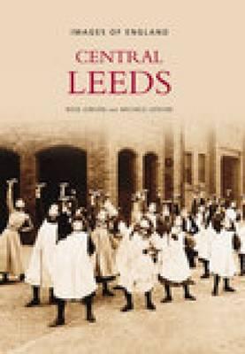 Leeds Central: Images of England (Paperback)