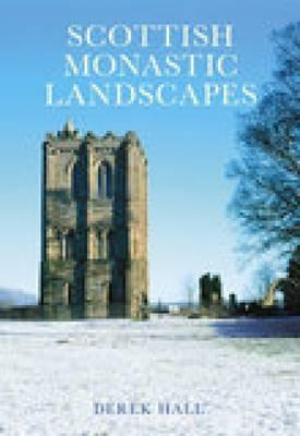 Scottish Monastic Landscapes (Paperback)