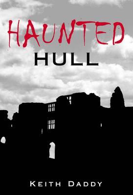 Haunted Hull (Paperback)