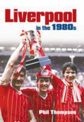 Liverpool in the 1980s (Paperback)