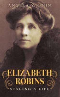 Elizabeth Robins (Paperback)
