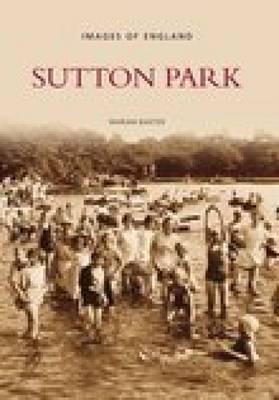 Sutton Park (Paperback)