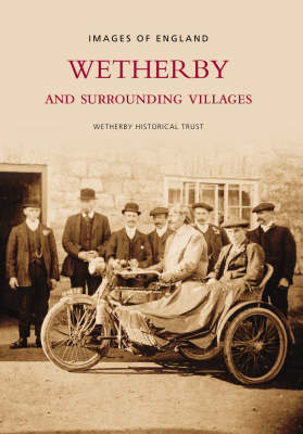 Wetherby and Surrounding Villages - Images of  England (Paperback)