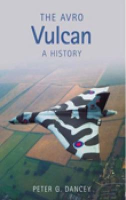 The Avro Vulcan: A History (Paperback)