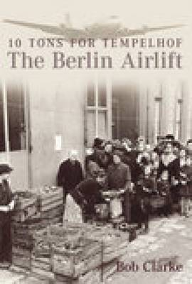 The Berlin Airlift (Paperback)