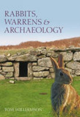 Rabbits, Warrens & Archaeology (Paperback)