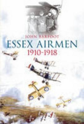 Essex Airmen 1910-1918 (Paperback)