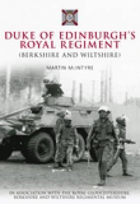 Duke of Edinburgh's Royal Regiment (Paperback)