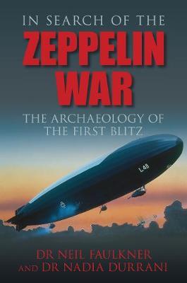 In Search of the Zeppelin War (Paperback)