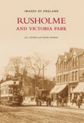 Rusholme and Victoria Park (Paperback)