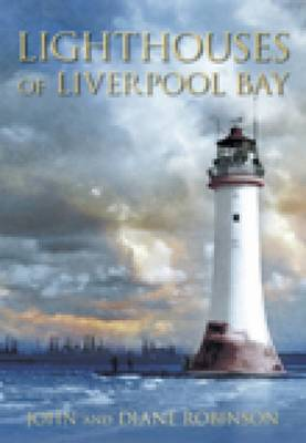 Lighthouses of Liverpool Bay (Paperback)