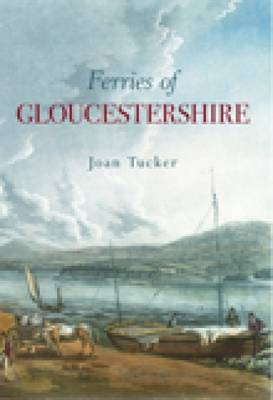 Ferries of Gloucestershire (Paperback)