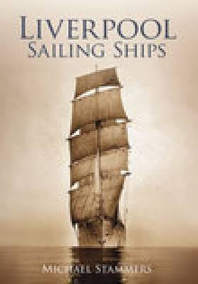 Liverpool Sailing Ships (Paperback)