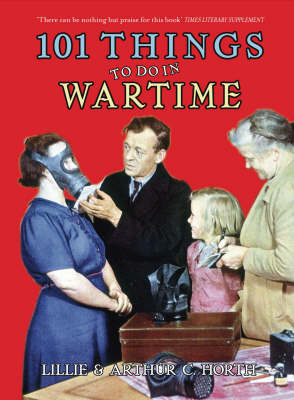 101 Things to Do in Wartime (Paperback)