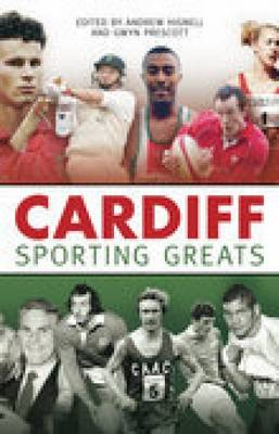 Cardiff Sporting Greats (Paperback)