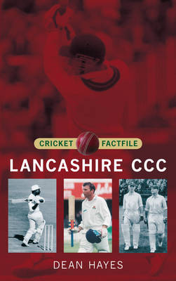 Lancashire CCC: Cricket Factfile (Paperback)