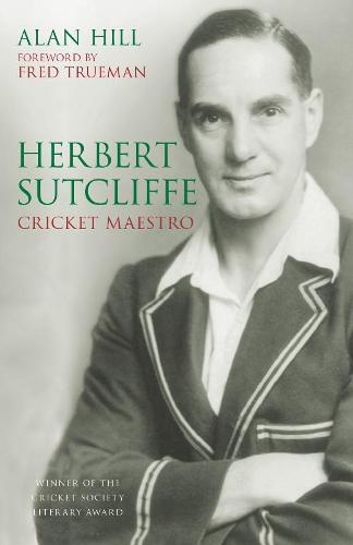 Herbert Sutcliffe: Cricket Maestro (Paperback)