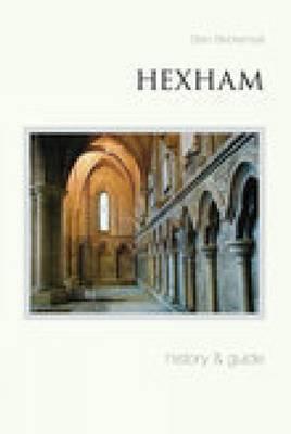 Hexham: History & Guide (Paperback)