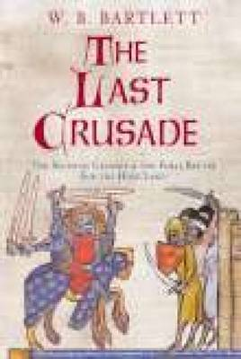 The Last Crusade: The Seventh Crusade and the Final Battle for the Holy Land (Paperback)