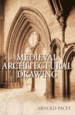 Medieval Architectural Drawing (Hardback)
