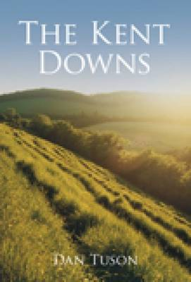 The Kent Downs (Paperback)