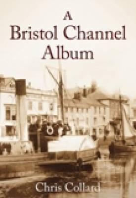 A Bristol Channel Album (Paperback)