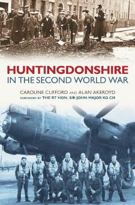 Huntingdonshire in the Second World War (Paperback)