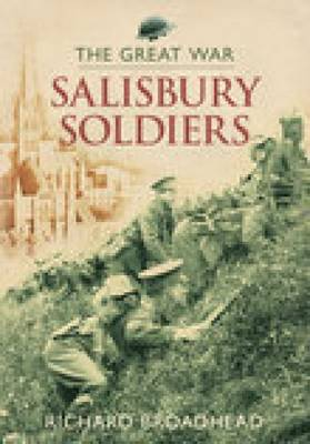 Salisbury Soldiers: The Great War (Paperback)