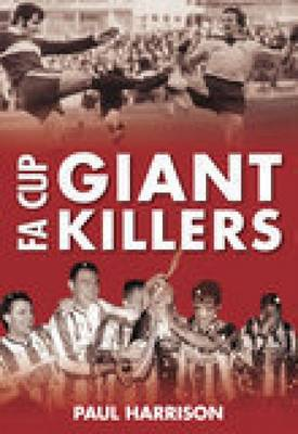 FA Cup Giantkillers (Paperback)