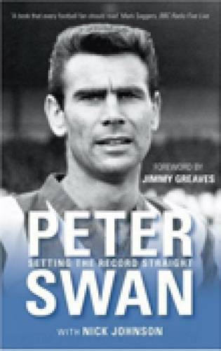 Peter Swan: Setting the Record Straight (Paperback)