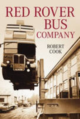 The Red Rover Bus Company of Aylesbury (Paperback)