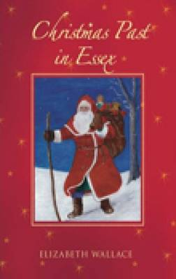 Christmas Past in Essex (Paperback)