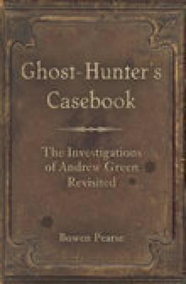 Ghost-Hunter's Casebook (Paperback)